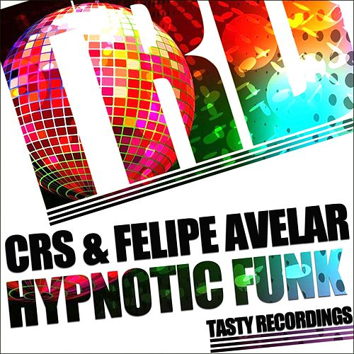Hypnotic Funk - Single by CRS