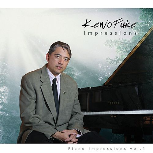 Piano Impressions, Vol. 1 de Kenio Fuke
