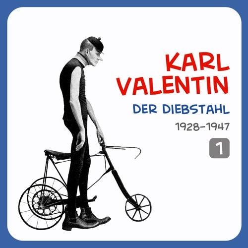 Der Diebstahl, Volume 1 von Karl Valentin