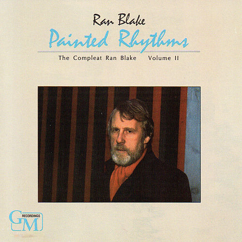 Painted Rhythms: The Compleat Ran Blake, Vol. 2 fra Ran Blake