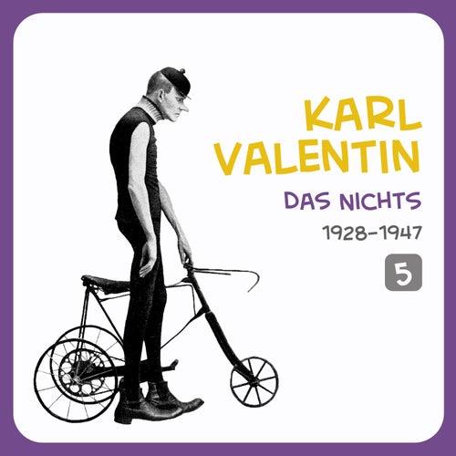 Das Nichts, Volume 5 von Karl Valentin
