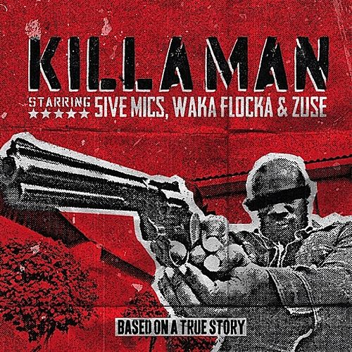 Killaman (feat. Zuse & Waka Flocka) de 5ive Mics