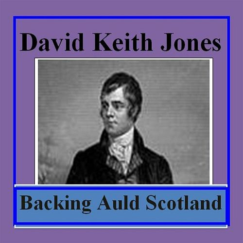 Backing Auld Scotland de David Keith Jones