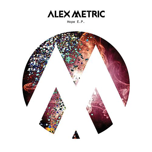 Hope EP by Alex Metric