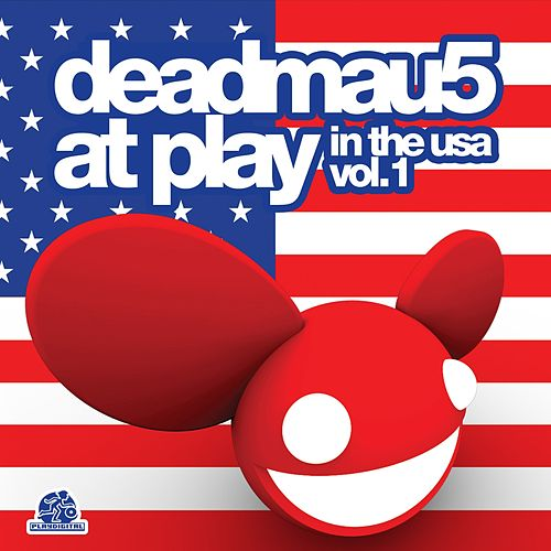 deadmau5 At Play In The USA Vol. 1 - EP de Various Artists