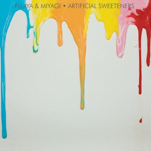 Artificial Sweeteners de Fujiya & Miyagi