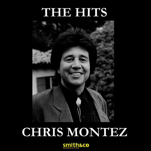 The Hits by Chris Montez
