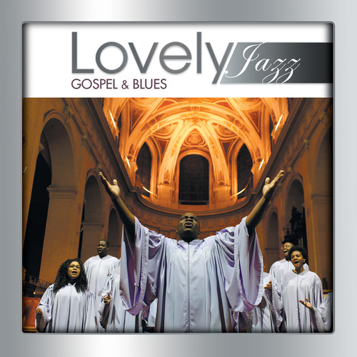 Lovely Jazz Gospel & Blues de Various Artists