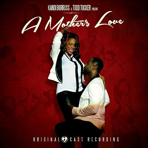 A Mother's Love (Original Cast Recording) by Various Artists