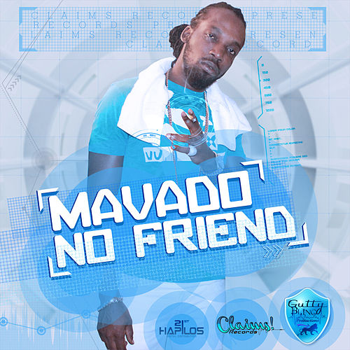 No Friend Riddim (Instrumental) by Mavado : Napster