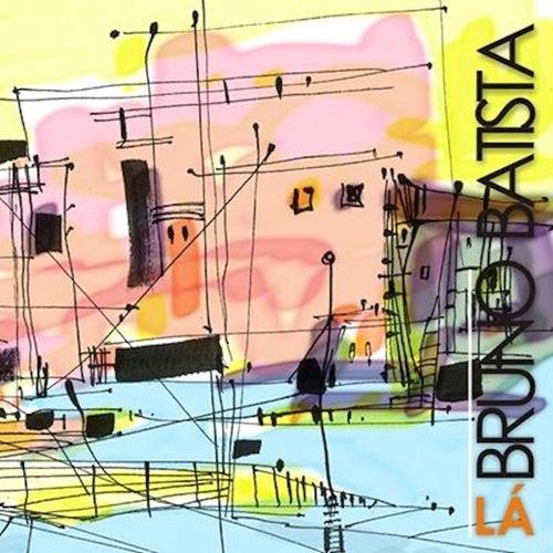 Lá de Bruno Batista