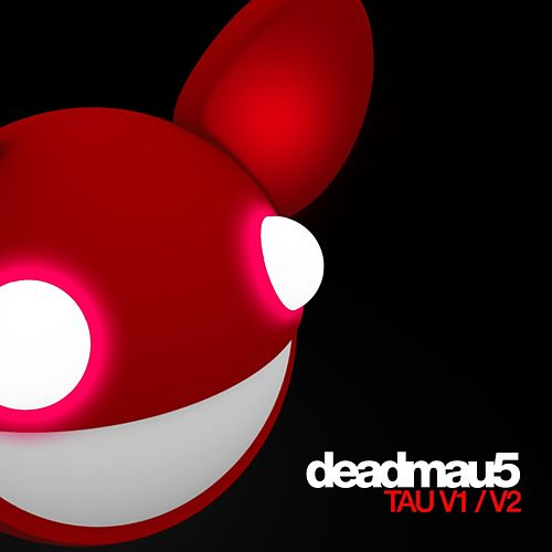 Tau V1 / V2 - Single de Deadmau5