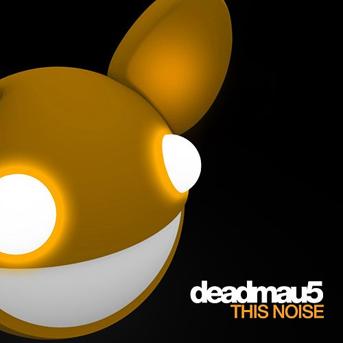 This Noise de Deadmau5