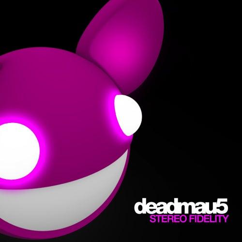 Stereo Fidelity de Deadmau5