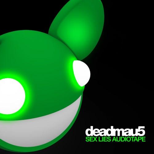 Sex, Lies, Audiotape de Deadmau5