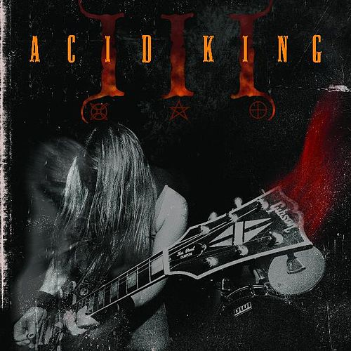 III by Acid King