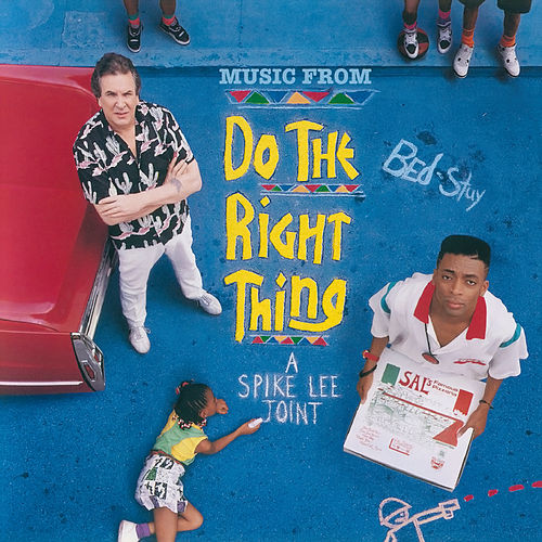 Do The Right Thing (Original Motion Picture Soundtrack) de Various Artists