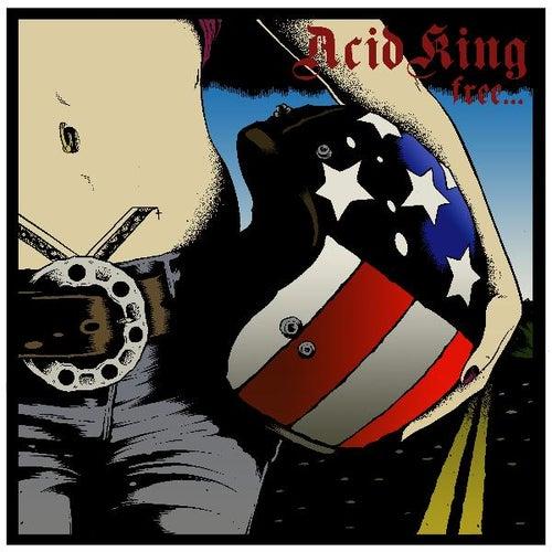 Free by Acid King