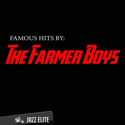 Famous Hits by The Farmer Boys von The Farmer Boys