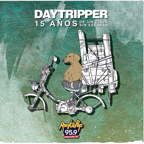Day Tripper - 15 Años de un Viaje Sin Escalas by Various Artists
