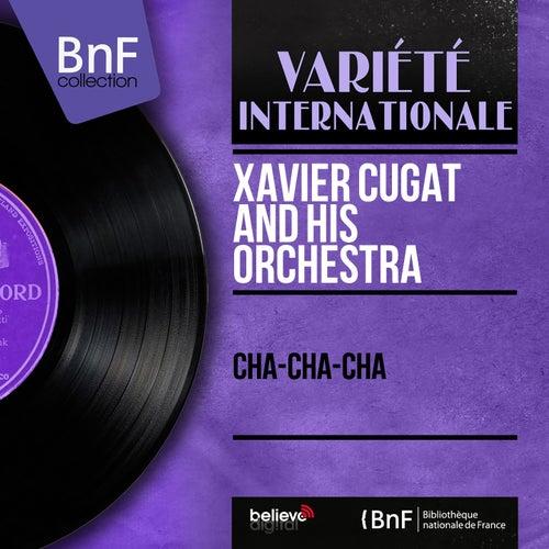 Cha-Cha-Cha (Mono Version) de Xavier Cugat