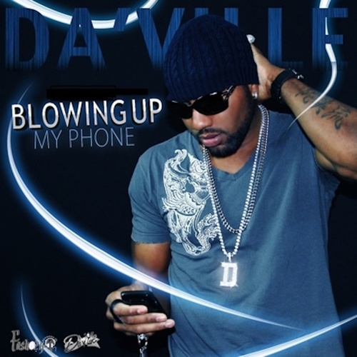 Blowing up My Phone by Daville