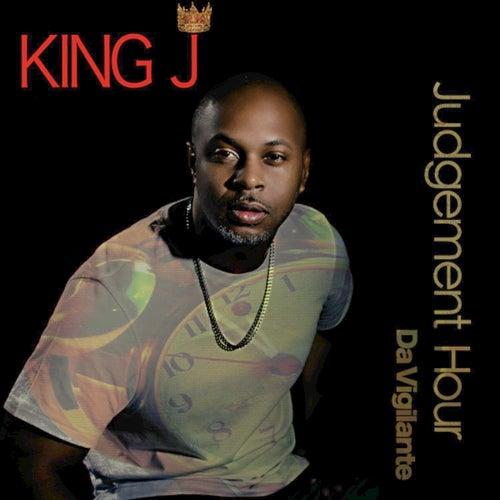 Da Vigilante Judgement Hour von King J