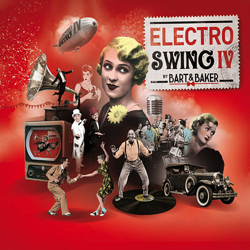 Electro Swing IV by Bart & Baker de Various Artists