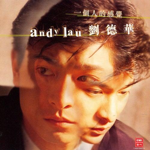 Yi Ge Ren De Gan Jue de Andy Lau
