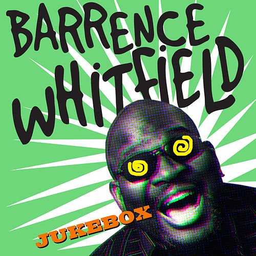 Barrence Whitfield Jukebox de Various Artists