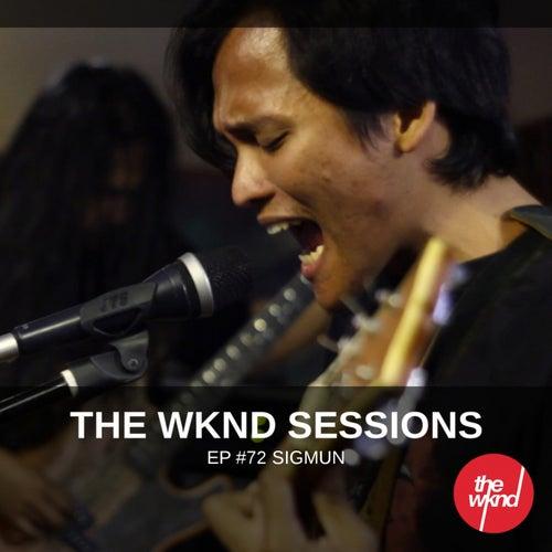 The Wknd Sessions Ep. 72: Sigmun von Sigmun