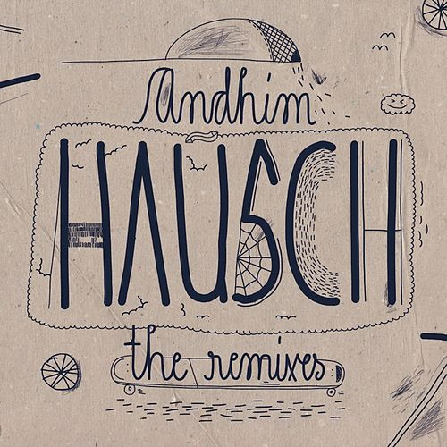 Hausch (The Remixes) fra Andhim