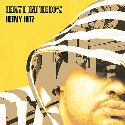 Heavy Hitz de Heavy D & the Boyz