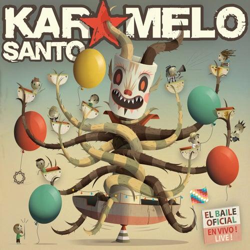 El Baile Oficial (En Vivo) de Karamelo Santo