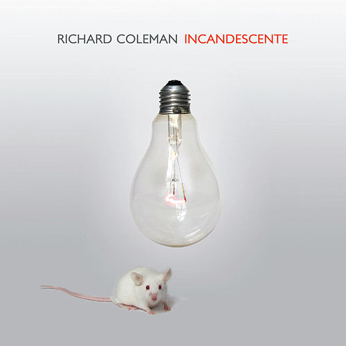 Incandescente de Richard Coleman
