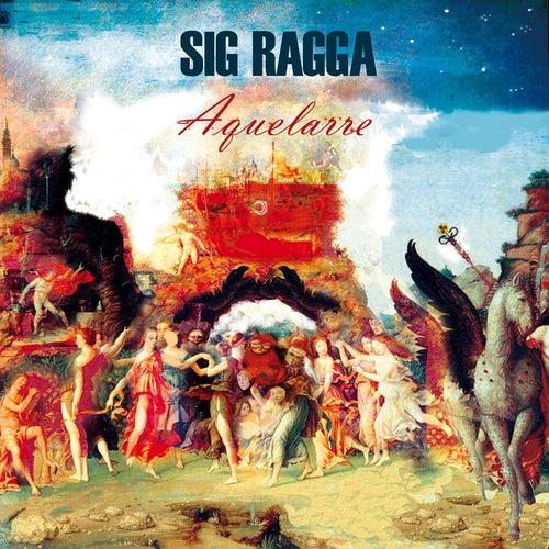 Aquelarre de Sig Ragga