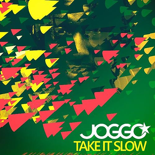 Take It Slow by Joggo