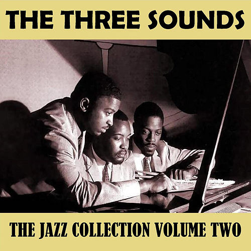 The Jazz Collection Vol. 2 by The Three Sounds