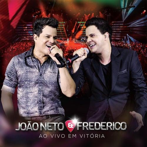 Ao Vivo Em Vitória de João Neto & Frederico