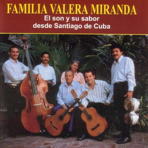 El Son Y Su Sabor Desde Santiago De Cuba de Familia Valera Miranda