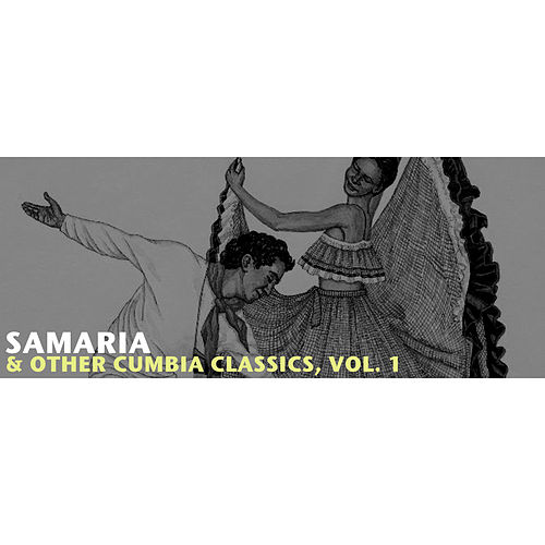 Samaria & Other Cumbia Classics, Vol. 1 de Various Artists