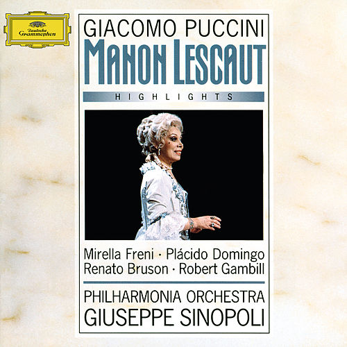 Puccini: Manon Lescaut - Highlights von Mirella Freni