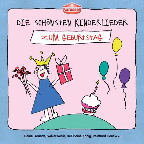 Die schönsten Kinderlieder - Zum Geburtstag von Various Artists