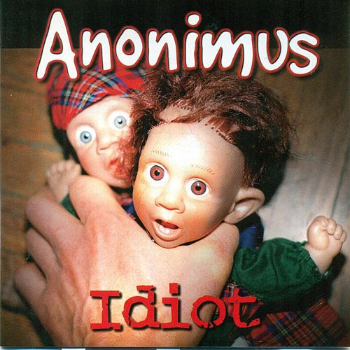 Idiot de Anonimus