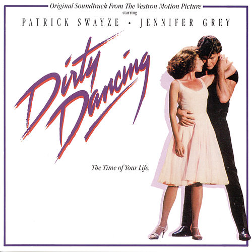 Dirty Dancing (Original Motion Picture Soundtrack) de Various Artists