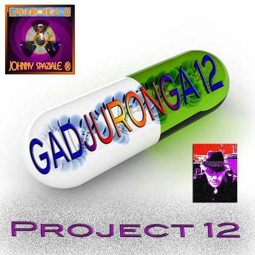 Gadjuronga 12 di Johnny Spaziale