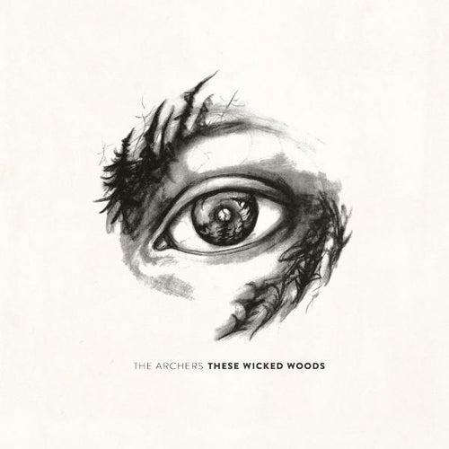 These Wicked Woods von Archers