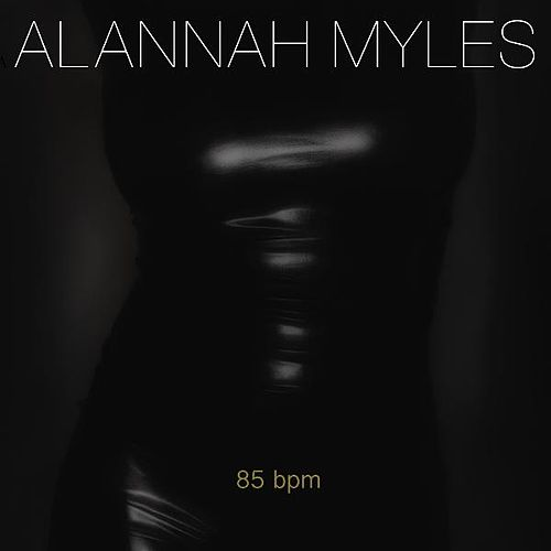 85 Bpm by Alannah Myles