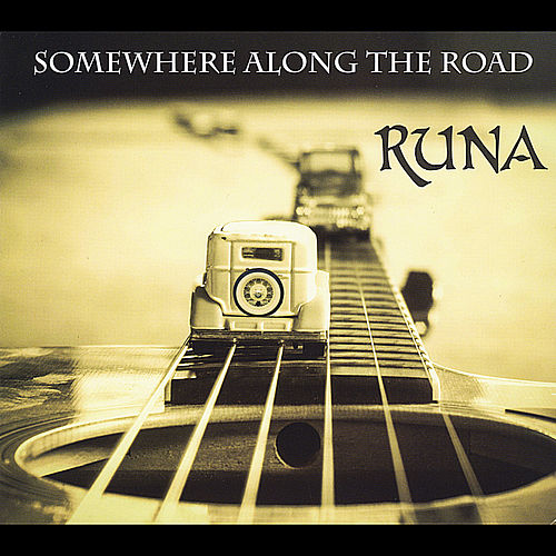 Somewhere Along the Road by Runa