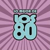 Lo Mejor De LOS 80 de Various Artists